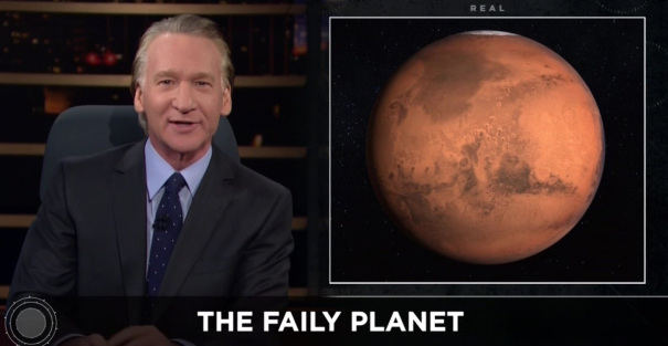 "Bill Maher Tells Donald Trump To Forget Mars, ""Make Earth Great Again"""