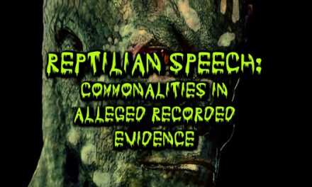 Reptilian Speech: Commonalities in Alleged Recorded Evidence