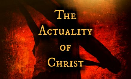 The Actuality of Christ