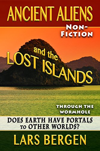 Download PDF Ancient Aliens and the Lost Islands: Through the Wormhole for Free – Free E-Book Download