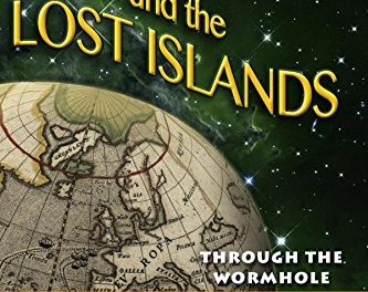 Download PDF Ancient Aliens and the Lost Islands: Through the Wormhole: Volume 1 for Free – Free E-Book Download