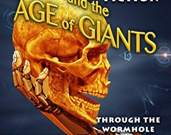 Download PDF Ancient Aliens and the Age of Giants: Through the Wormhole for Free – Free E-Book Download
